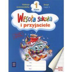 Wesoła szkoła i przyjaciele. Klasa 1. Szkoła podstawowa. Zeszyt cz. 3 (opr. miękka)