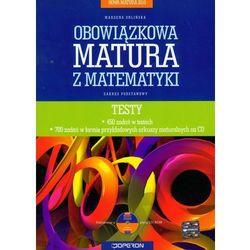 Nowa Matura 2010 Obowiązkowa matura z matematyki Testy z płytą CD