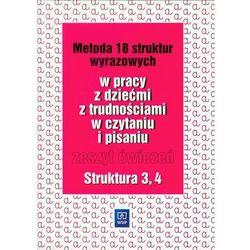 Metoda 18 struktur wyrazowych w pracy z dziećmi z trudnościami w czytaniu i pisaniu Zeszyt ćwiczeń S