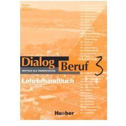 Dialog Beruf 3 Książka nauczyciela