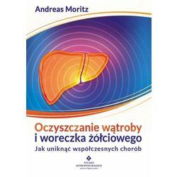Oczyszczanie wątroby i woreczka żółciowego (opr. broszurowa)