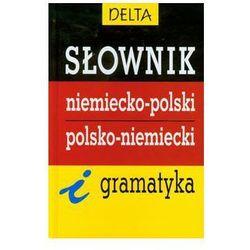 Słownik niemiecko polski polsko niemiecki i gramatyka (opr. twarda)