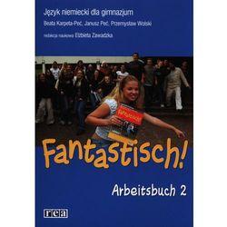 Fantastisch! 2. Język niemiecki dla gimnazjum. Zeszyt ćwiczeń (opr. broszurowa)
