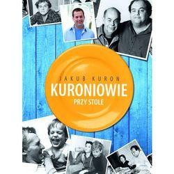 Kuroniowie przy stole - Dostępne od: 2013-11-20 (opr. twarda)