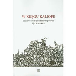 W kręgu Kaliope (opr. miękka)
