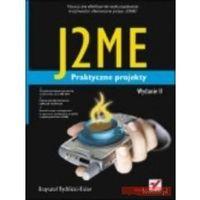 J2ME Praktyczne projekty (opr. miękka)