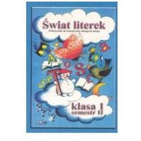 Świat literek - podręcznik kl1 sem2 JUKA (opr. broszurowa)