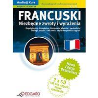 Francuski – Niezbędne Zwroty I Wyrażenia. Audio Kurs (Książka + Cd Mp3) (opr. kartonowa)