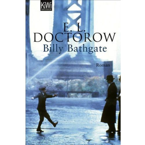 analysis of doctorows billy bathgate You will almost certainly be rewarded for the effort, but it is an effort nonetheless but in billy bathgate, el doctorow blends the depth, substance, and beauty of a quality work of literature with the pace, suspense, and rhythm of a mafia thriller.