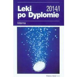 Leki po Dyplomie 2014/1 Interna (opr. miękka)