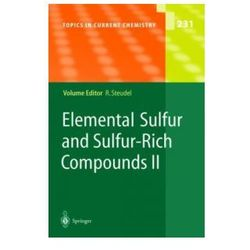 Elemental Sulfur & Sulfur-Rich Compounds II