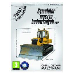 Symulator Maszyn Budowlanych 2012 (PC)