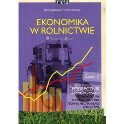 Ekonomika w rolnictwie 2 podręcznik do nauki zawodu (opr. miękka)