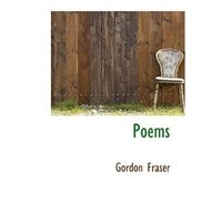 Gordon Fraser - Poems