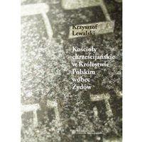 Kościoły chrześcijańskie w Królestwie Polskim - produkt (opr. twarda)