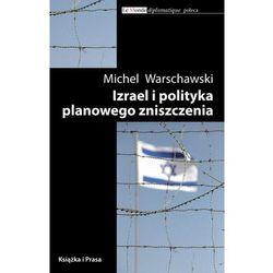 EBOOK Izrael i polityka planowego zniszczenia