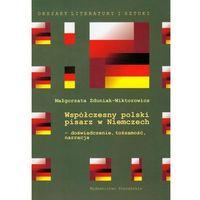 Współczesny polski pisarz w Niemczech (opr. miękka)