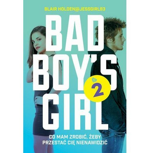 Bad Boy's Girl 2 - Blair Holden - ebook