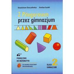 Z Pitagorasem przez gimnazjum. Klasa 2. Podręcznik (opr. miękka)