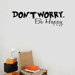 DON`T WORRY Be Happy - Wall Art / Wall Quote / Wall Decal Vinyl Wall Stickers For Kids Rooms