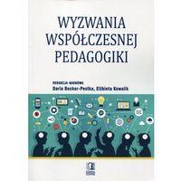 Wyzwania współczesnej pedagogiki-Wysyłkaod3,99 (opr. miękka)