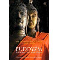 Buddyzm. Jeden nauczyciel, wiele tradycji