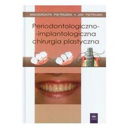 Periodontologiczno implantologiczna chirurgia plastyczna
