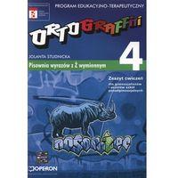 Ortograffiti 4 zeszyt ćwiczeń Pisownia wyrazów z Ż wymiennym (opr. miękka)