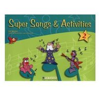 Super Songs & Activities 2