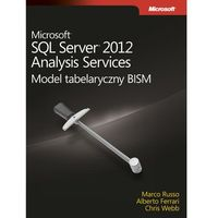 Microsoft SQL Server 2012 Analysis Services: Model tabelaryczny BISM (opr. miękka)