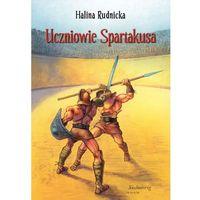 Uczniowie Spartakusa (opr. miękka)