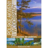 Polskie akweny i wodospady (opr. twarda)