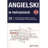 Angielski w ćwiczeniach. 218 ćwiczeń (opr. miękka)