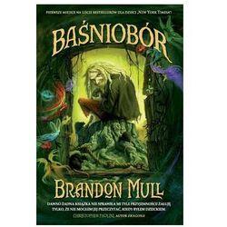 Baśniobór - Brandon Mull - Zaufało nam kilkaset tysięcy klientów, wybierz profesjonalny sklep (opr. broszurowa)