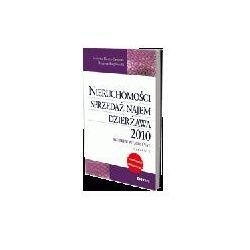 Nieruchomości - sprzedaż, najem, dzierżawa 2010. Skutki w PIT, CIT i VAT