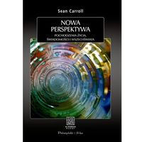 Nowa perspektywa - Sean B. Carroll - ebook