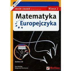 Matematyka Europejczyka. Zbiór zadań dla gimnazjum. Klasa 2 (opr. miękka)