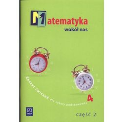 Matematyka, klasa 4, Matematyka wokół nas, ćwiczenia, część 2, WSiP