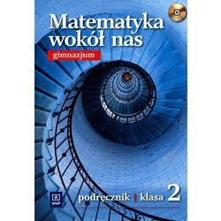 Matematyka wokół nas 2 podręcznik z płytą CD (opr. miękka)