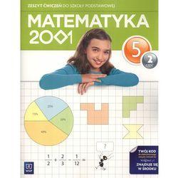MATEMATYKA 2001 5 SP ĆWICZENIA CZĘŚĆ 2 2013 (opr. miękka)