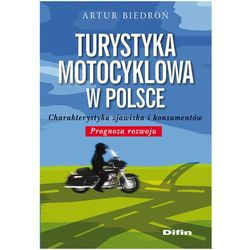 Turystyka motocyklowa w Polsce (opr. miękka)