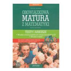 Obowiązkowa matura z matematyki Matura 2013 Poziom podstawowy