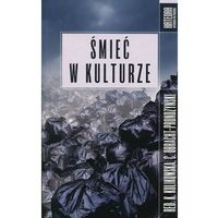 Śmieć w kulturze - No author - ebook