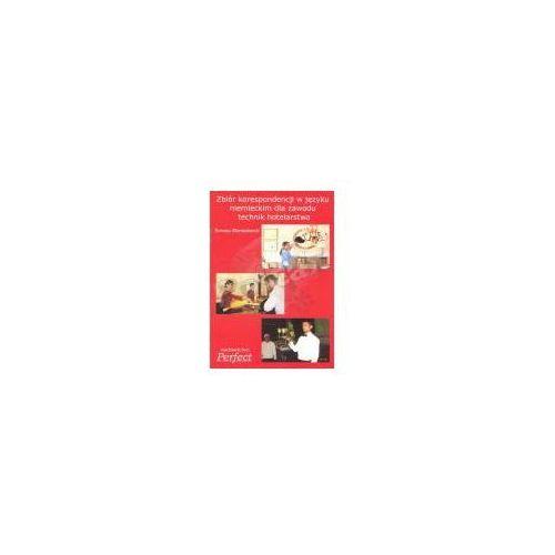 Zbiór korespondencji w języku niemieckim dla zawodu technik hotelarstwa (opr. miękka)