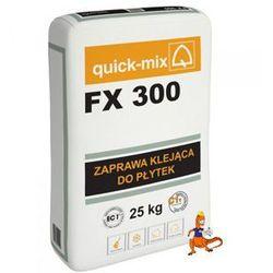 ZAPRAWA KLEJĄCA DO PŁYTEK FX 300 25 KG FIRMY QUICK-MIX