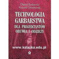 Technologia Garbarstwa dla projektantów obuwia i odzieży (opr. miękka)