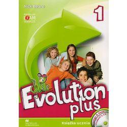 Evolution plus 1. Klasa 4-6, szkoła podstawowa. Język angielski. Podręcznik + CD (opr. broszurowa)