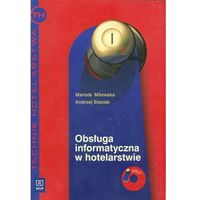 Obsługa informatyczna w hotelarstwie podręcznik z płytą CD (opr. miękka)
