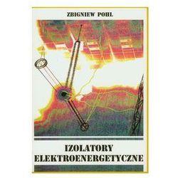 Izolatory elektroenergetyczne