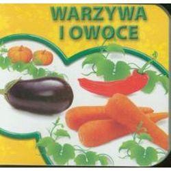 Warzywa i owoce Książeczki kartonowe (opr. kartonowa)